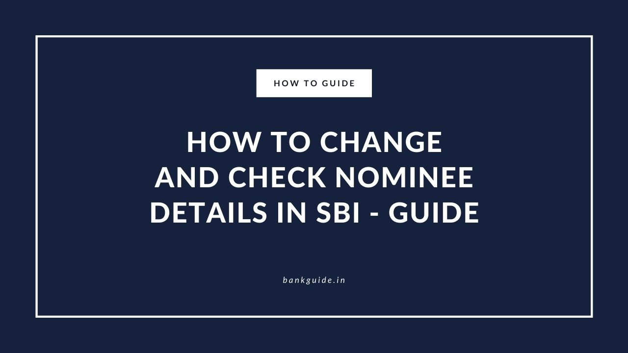 How to Change and Check Nominee Details in SBI - Guide 1