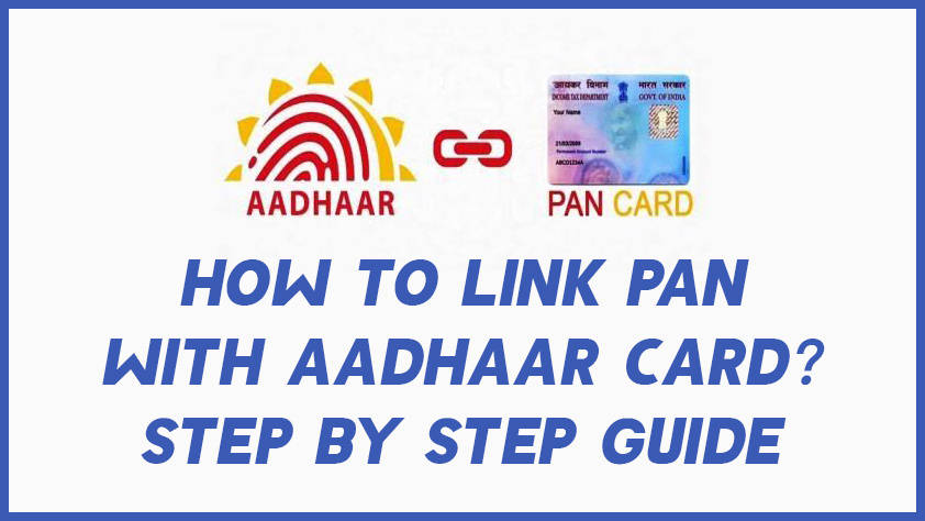 How to Link PAN with Aadhaar Card? – Step By Step Guide 1