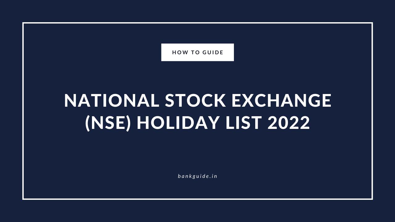 List of National Stock Exchange India Holidays 2022 1