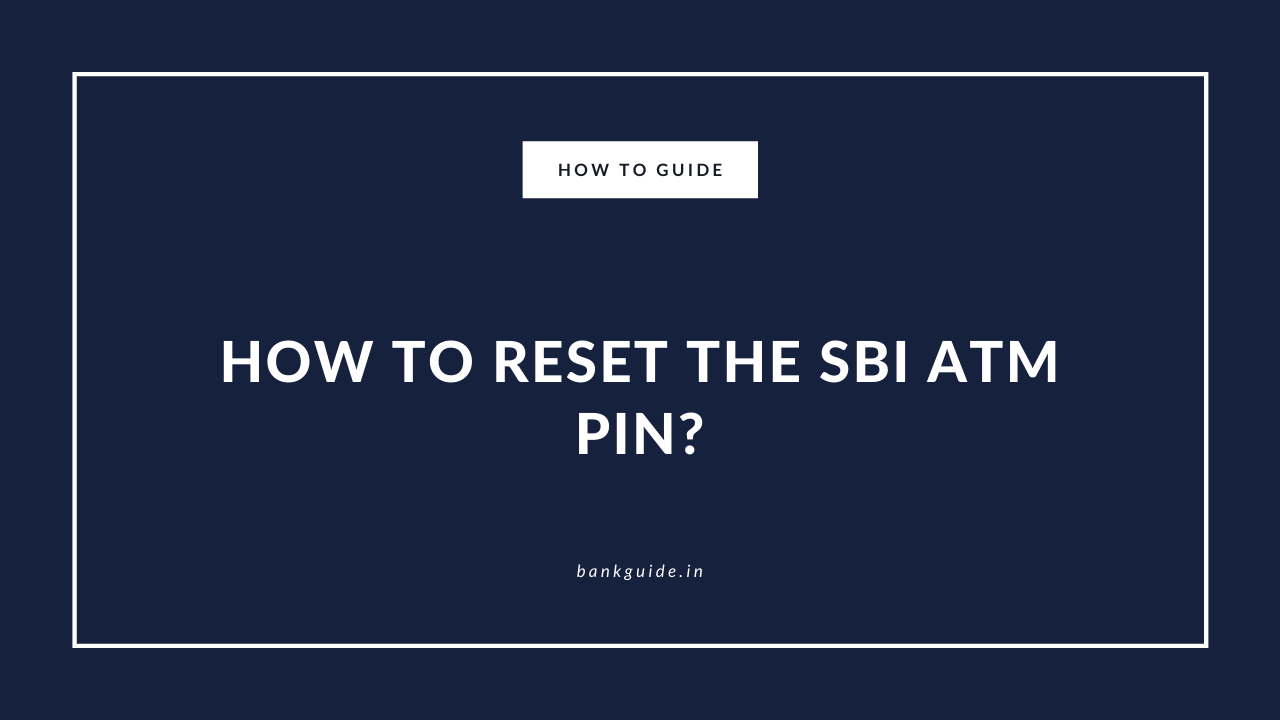 How to Reset or Generate the SBI ATM PIN? - Guide 1