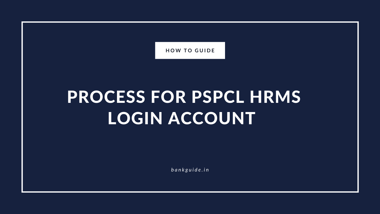 Process for PSPCL Login Account Registration : Guide 1