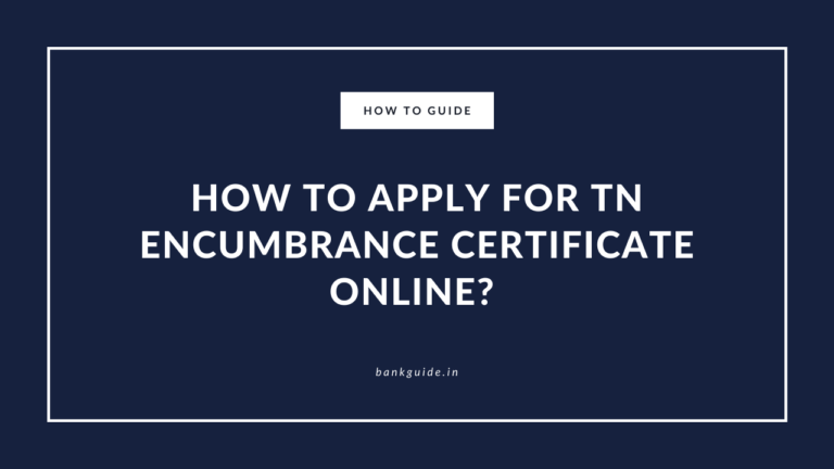 How to Apply for TN Encumbrance Certificate Online?