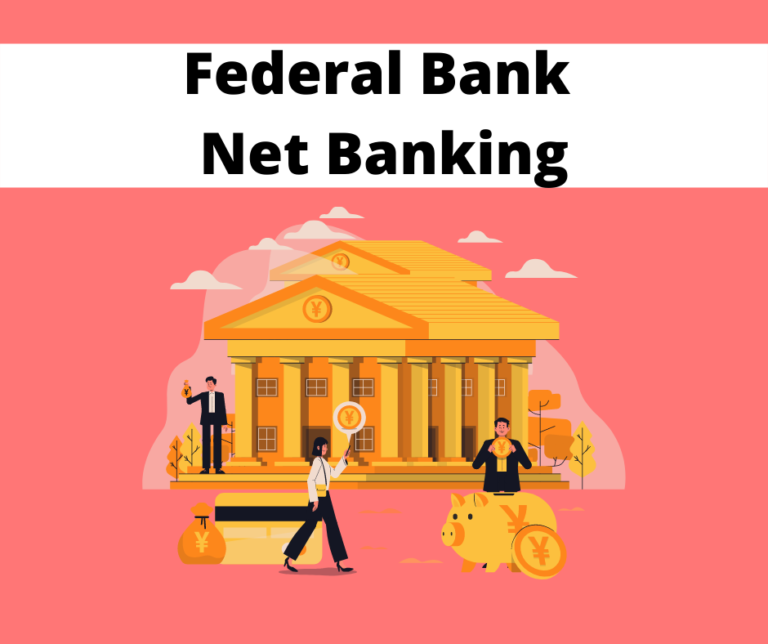 Federal Bank Net Banking - Ultimate Guide